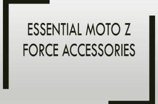 Moto Z Force Accessories