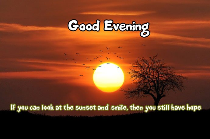 Good Evening Images with Messages
