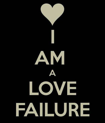 I am a love failure