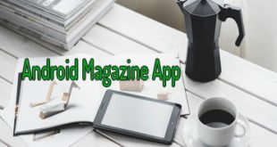 Best Magazine App for Android