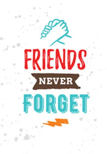 friends never forget