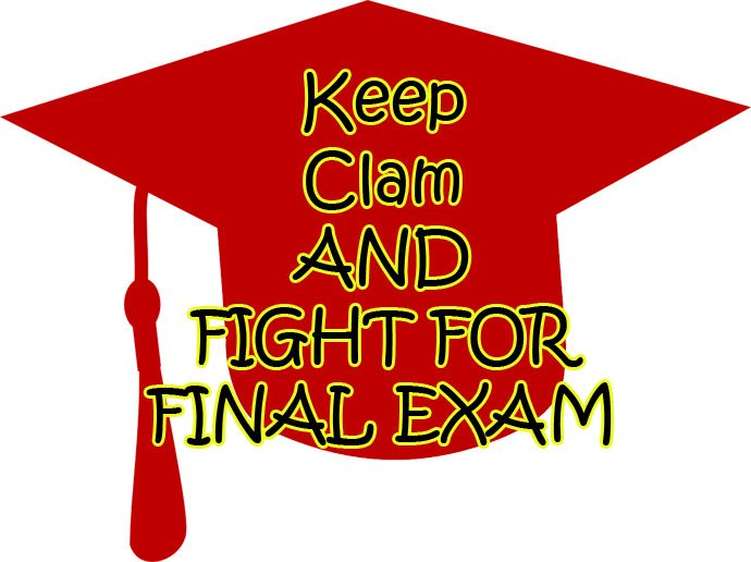 keep clam and fight for exam