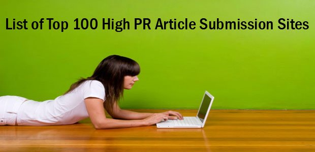 List of Top 100 High PR Article Submission Sites