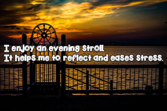 I Enjoy an Evening Quote Image