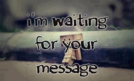 im waiting for you sad message