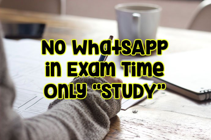 No WhatsApp in Exam Time DP